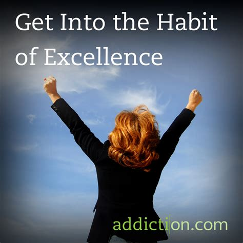 Can An A B Student Get Into A Mba by Get Into The Habit Of Excellence Addiction