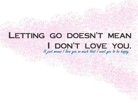 Letting Go Quotes Letting Go Quotes Quotesgram