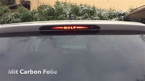 Carbon Folie Youtube by Vw Golf 7 Bremslicht Carbon Folie Youtube