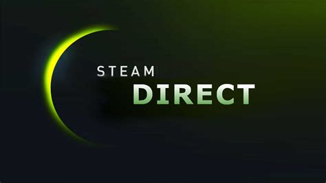 Steam Green Light by Valve To Replace Steam Greenlight With Steam Direct