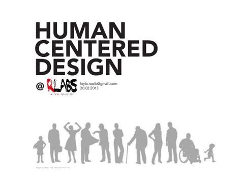 Human Centered Design Mba Program by Introduction To Human Centered Design For Amazing Rlabs In
