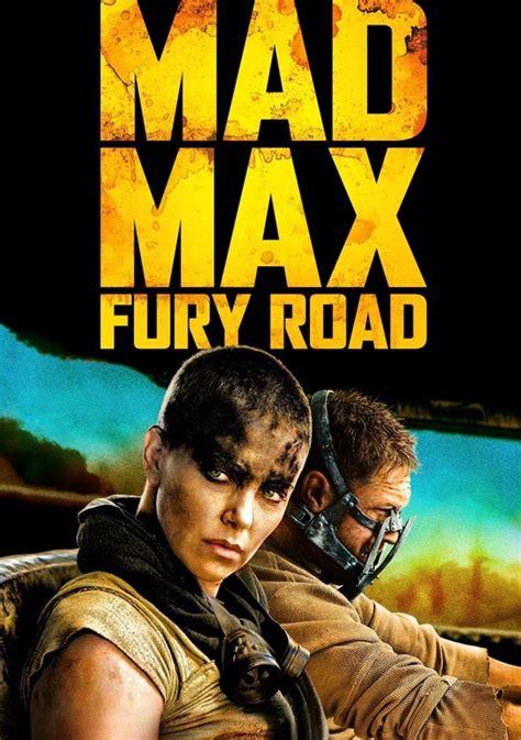 film streaming mad max fury road mad max fury road movie watch stream online