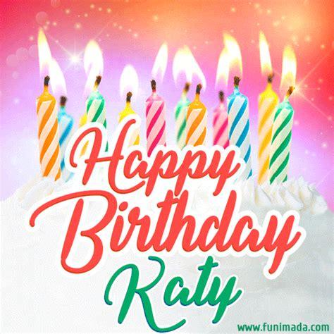 happy birthday gif  katy  birthday cake  lit candles   funimadacom