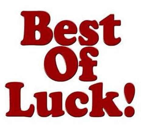 bet of luck best of luck images download gadget and pc wallpaper