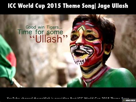 theme song world cup 2015 icc world cup 2015 theme song jage ullash
