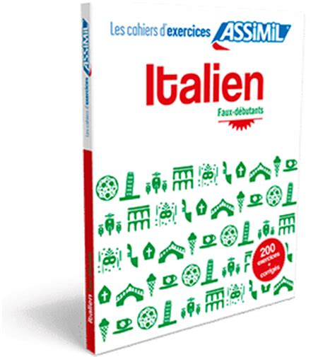 cahier dexercices italien 2700507428 nouveaut 233 cahier d exercices italien assimil