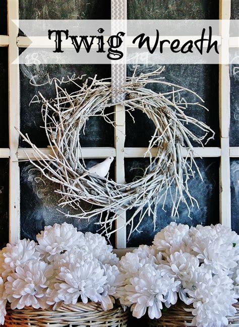diy twig wreath twig wreath infarrantly creative