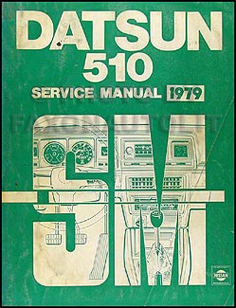 service manual books about how cars work 1979 chevrolet 1979 datsun 510 repair shop manual original