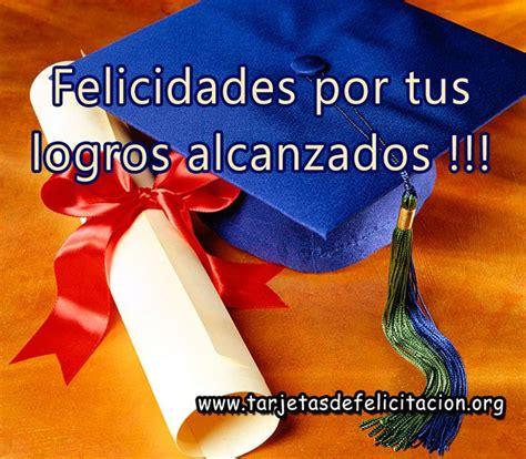 mensaje de felicitaciones de graduacion 2014 17 mejores ideas sobre felicitaciones graduacion en