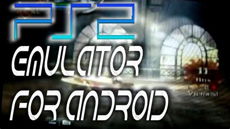 ps2 emulator for android ps2 emulator for android
