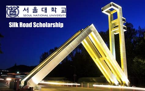 Seoul National Mba Fees by Silk Road Scholarship Fall 2018 At Seoul National