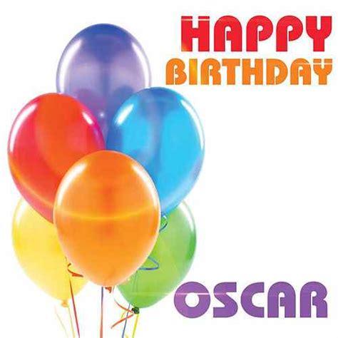 imagenes de happy birthday oscar happy birthday oscar by the birthday crew napster