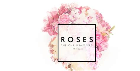 roses the him remix the chainsmokers the chainsmokers roses the last ship season 3 complete