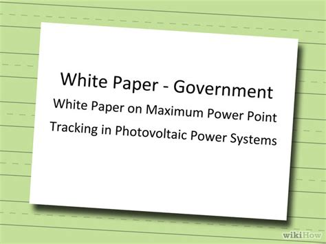how to write white papers how to write white papers 9 steps with pictures wikihow