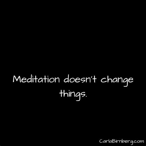 Doesnt Change And Other Stuff by Quot Quot Newsletter Featuring Quot Meditation Doesnt Change