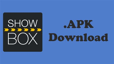 shiwbox apk showbox 4 94 apk added new features on board