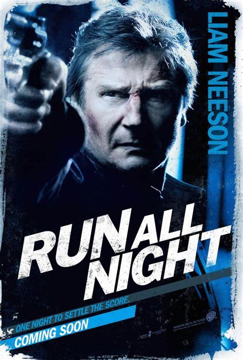 run all liam neeson posters trailer for run all