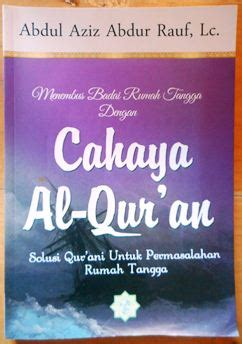 Buku Islam Fethullah Gullen Cahaya Al Quran Bagi Seluruh Mahluk cahaya al quran abdul aziz abdur rauf lc marqaz al quran