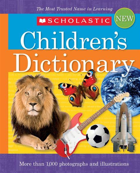 Scholastic Children S Thesaurus closed scholastic children s dictionary back to school