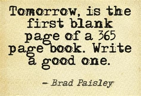 tomorrow is the first blank page of a 365 page book