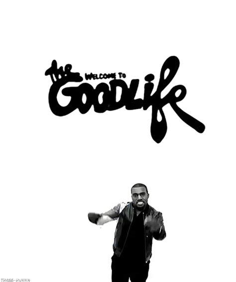 good life free mp3 download kanye gif hip hop rap graduation kanye west good life three hunna
