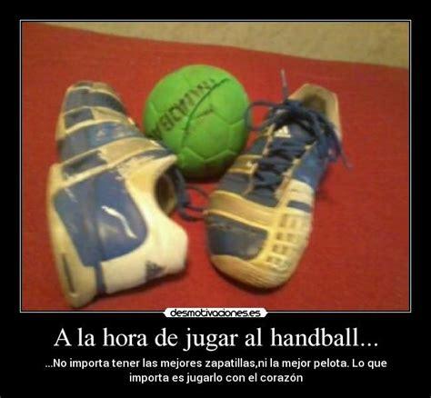 imagenes motivadoras de handball a la hora de jugar al handball desmotivaciones