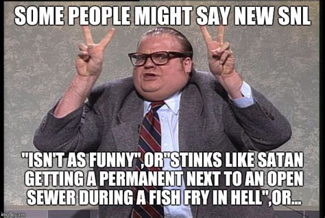 Chris Farley Memes - chris farley quotes imgflip