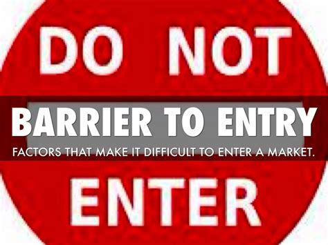 to enter barrier to entry by juana herrera