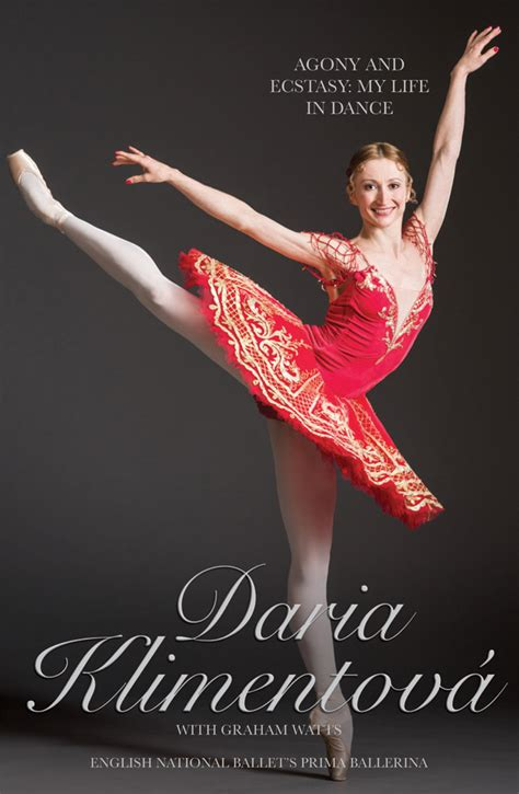 daria klimentova the book daria klimentova agony and ecstasy my life in dance dancetabs