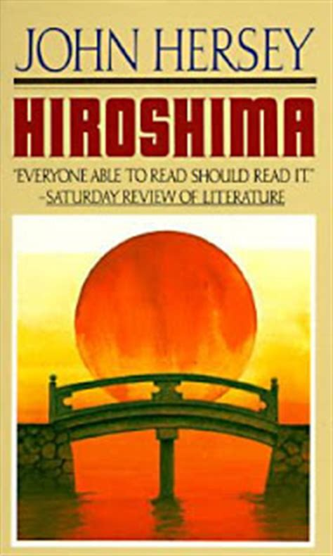 Themes Of The Book Hiroshima | hiroshima by john hersey