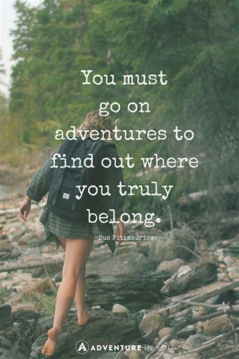 she can find way travelers at their best books 20 most inspiring adventure quotes of all time