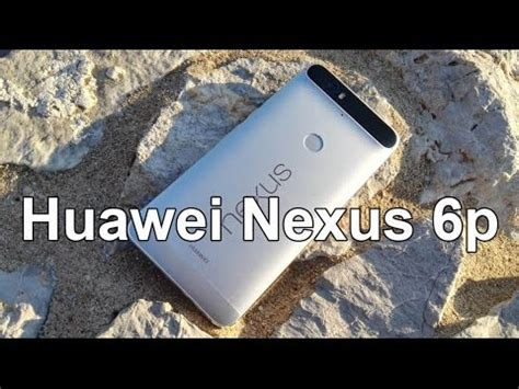 techfly nexus 6p hands on review huawei nexus 6p hands on review greek youtube