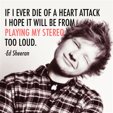 ed sheeran i m on my way ed sheeran funny quotes quotesgram