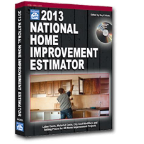 2013 national home improvement estimator book with cd rom