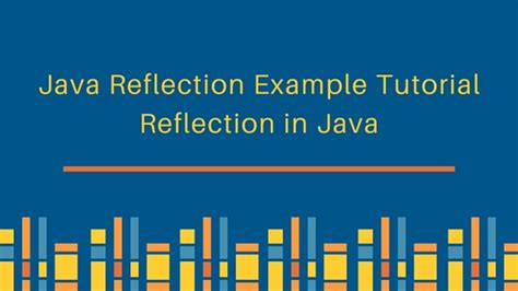 tutorial java reflection java reflection exle tutorial journaldev
