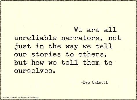 day narrator unreliable narrators quotes confusion