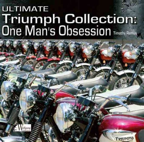 triumph motorcycles in america books the ultimate triumph collection classic motorcycle gear