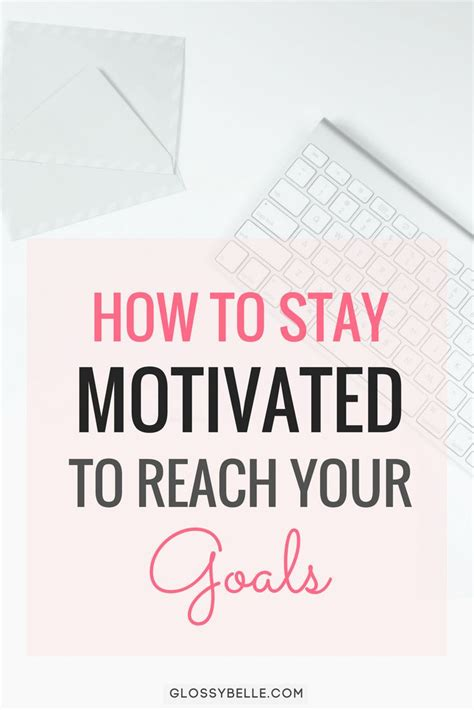 10 Ways To Stay Motivated On A Diet by Best 25 Stay Motivated Ideas On How To Stay