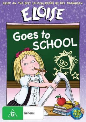 375603 eloise goes to school eloise goes to school by sony home entertainment shop