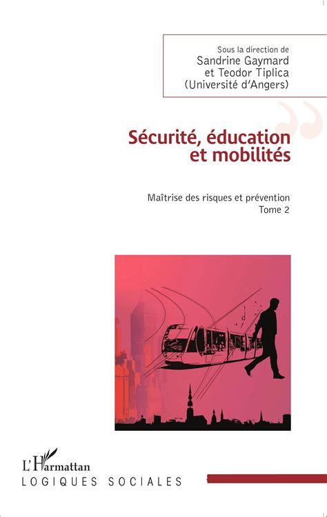 mobilit 224 infermieri verso il s 201 curit 201 201 ducation et mobilit 201 s ma 238 trise des risques et