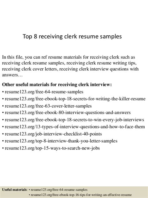 top 8 receiving clerk resume sles