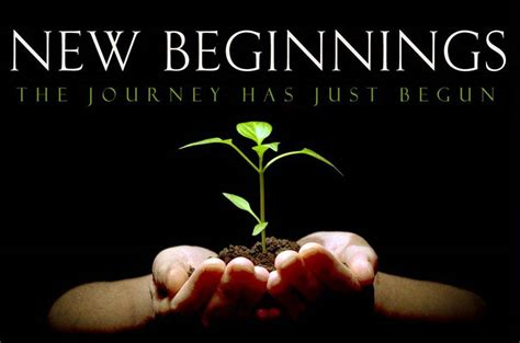 s day for new relationships new beginnings quotes about relationships quotesgram