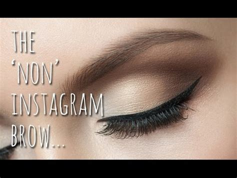 instagram brow tutorial youtube the non instagram eyebrow tutorial youtube