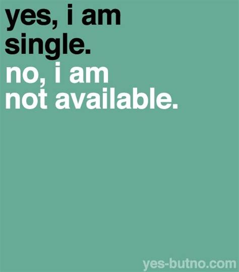 Are You Single And Loving It Or Not by 1000 Ideas About I M Single On Im Single Why