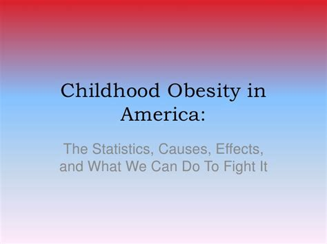 childhood obesity powerpoint templates childhood obesity in america