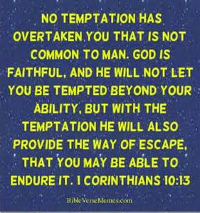 Inspirational Christian Memes - no temptation has overtaken you that is not common to man
