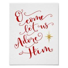 write a letter to santa signs stencil o come let us adore him 3 1747
