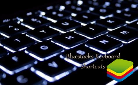 Bluestacks Keyboard Shortcuts | bluestacks keyboard shortcut short key