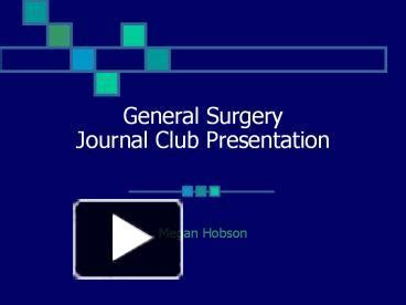 Ppt General Surgery Journal Club Presentation Powerpoint Presentation Free To View Id Journal Club Presentation Template