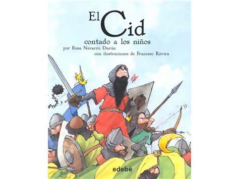 leer libro el cid contado a los ninos el cid for children gratis descargar el cid contado a los ninos el cid for children gratis libro pdf descargar el ticolero el cid